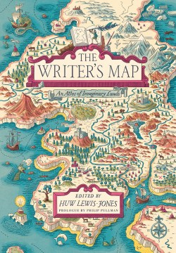 Product The Writer's Map: An Atlas of Imaginary Lands