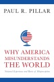 Product Why America Misunderstands the World