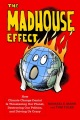 Product The Madhouse Effect