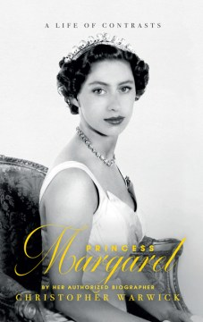 Product Princess Margaret: A Life of Contrasts