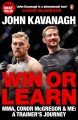 Product Win or Learn: MMA, Conor McGregor and Me: A Trainer's Journey