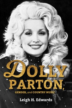 Product Dolly Parton, Gender, and Country Music