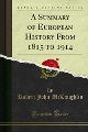 Product A Summary of European History from 1815 to 1914