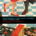 Product Designed for Hi-Fi Living