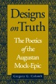 Product Designs On Truth: The Poetics of the Augustan Mock-epic