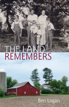Product The Land Remembers: The Story of a Farm and Its People