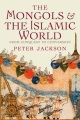 Product The Mongols and the Islamic World