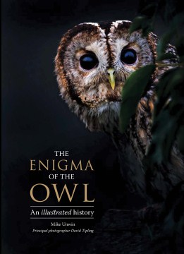 Product The Enigma of the Owl: An Illustrated Natural History