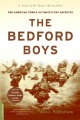 Product The Bedford Boys: One American Town's Ultimate D-Day Sacrifice