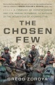 Product The Chosen Few: A Company of Paratroopers and Its Heroic Struggle to Survive in the Mountains of Afghanistan