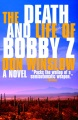 Product The Death and Life of Bobby Z
