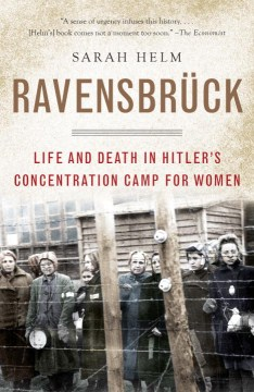 Product Ravensbruck: Life and Death in Hitler's Concentration Camp for Women