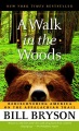 Product A Walk in the Woods: Rediscovering America on the Appalachian Trail