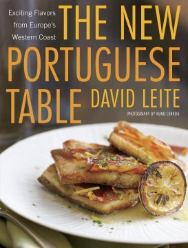 Product The New Portuguese Table: Exciting Flavors from Europe's Western Coast