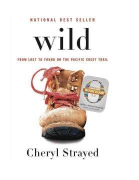 Product Wild: From Lost to Found on the Pacific Crest Trail