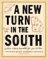 Product A New Turn in the South: Southern Flavors Reinvented for Your Kitchen