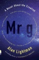 Product Mr G: A Novel About the Creation