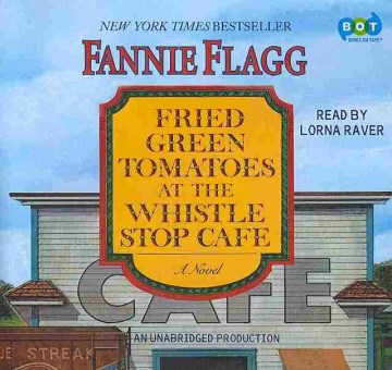 Product Fried Green Tomatoes at the Whistle Stop Cafe: Library Edition