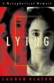 Product Lying: A Metaphorical Memoir