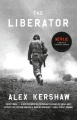 Product The Liberator: One World War II Soldier's 500-Day Odyssey from the Beaches of Sicily to the Gates of Dachau