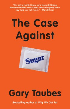 Product The Case Against Sugar