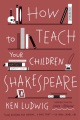 Product How to Teach Your Children Shakespeare