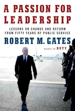 Product A Passion for Leadership: Lessons on Change and Reform from Fifty Years of Public Service