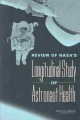 Product Review of Nasa's Longitudinal Study of Astronaut Health
