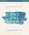 Product She's Still There: Rescuing the Girl in You: Six Sessions