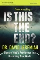 Product Is This the End?: Signs of God's Providence in a Disturbing New World