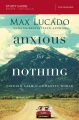 Product Anxious for Nothing: Finding Calm in a Chaotic World: Five Sessions