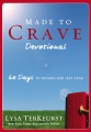Product Made to Crave Devotional: 60 Days to Craving God, Not Food
