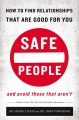 Product Safe People: How to Find Relationships That Are Good for You and Avoid Those That Aren't