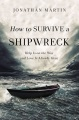 Product How to Survive a Shipwreck: Help Is on the Way and Love Is Already Here