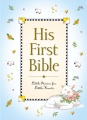 Product His First Bible: Little Stories for Little Hearts
