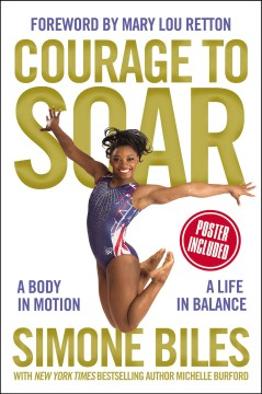 Product Courage to Soar: A Body in Motion, A Life in Balance