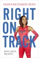 Product Right on Track: Run, Race, Believe