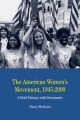 Product The American Women's Movement, 1945-2000: A Brief History With Documents