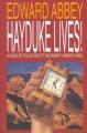 Product Hayduke Lives!: A Novel