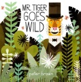 Product Mr. Tiger Goes Wild