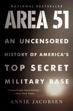 Product Area 51: An Uncensored History of America's Top Secret Military Base