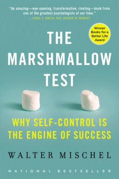 Product The Marshmallow Test: Why Self-Control Is the Engine of Success