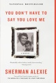 Product You Don't Have to Say You Love Me: A Memoir