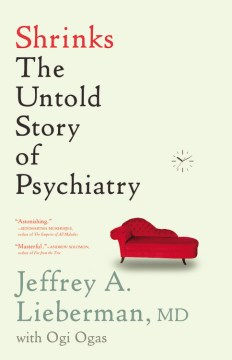 Product Shrinks: The Untold Story of Psychiatry