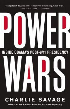 Product Power Wars: Inside Obama's Post-9/11 Presidency