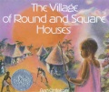 Product The Village of Round and Square Houses