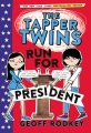 Product The Tapper Twins Run for President
