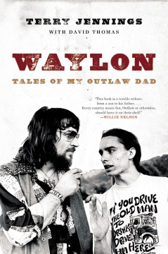 Product Waylon: Tales of My Outlaw Dad