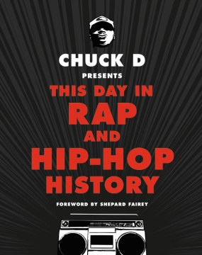 Product Chuck D Presents This Day in Rap and Hip-Hop History