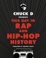 Product Chuck D Presents This Day in Rap and Hip-Hop Histo